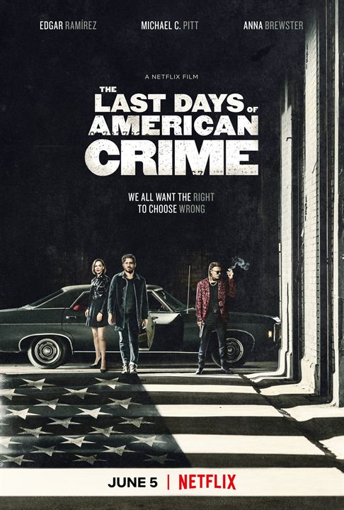 The Last Days of American Crime : Affiche