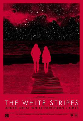 The White Stripes Under Great White Northern Lights : Affiche