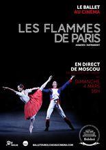 Les Flammes de Paris (Bolchoï-Pathé Live)