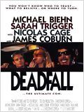 film  Deadfall  en streaming