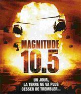 Magnitude 10.5 (2004) en Streaming gratuit sans limite | YouWatch Séries en streaming