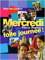 Regarder film Mercredi, folle journée ! streaming