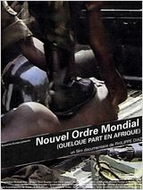 Nouvel ordre mondial (quelque part en Afrique)