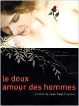 Le doux amour des hommes movie