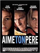 Aime ton p�re en streaming