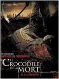 Le Crocodile de la mort en streaming