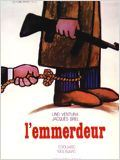 L&#39;Emmerdeur