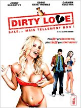 Regarder Dirty Love en streaming