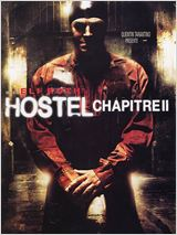 Hostel - Chapitre II HD streaming