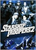 Regarder film Starship Troopers 2: Héros de la Fédération streaming