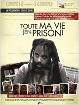 Toute ma vie (en prison)