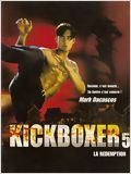 Kickboxer 5 : La R�demption en streaming