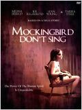 Mockingbird Don't Sing affiche