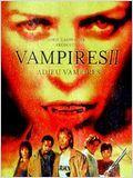 Vampires II - Adieu vampires streaming