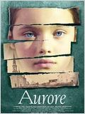 Aurore (2005) affiche