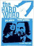 Regarder The Hard Word