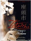La L&#233;gende de Zatoichi : voyage &#224; Shiobara