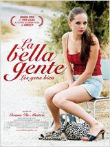 La Bella Gente, les gens biens