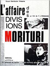 Stream L'Affaire des divisions Morituri