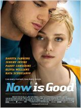 Now is good affiche