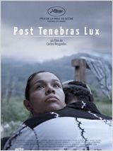 Post Tenebras Lux (Vostfr)