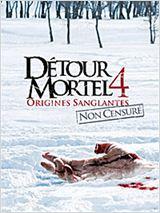 Détour mortel 4 - Origines sanglantes (2012)