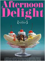 Regarder le film Afternoon Delight en streaming
