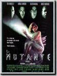 Regarder film La Mutante streaming
