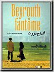 Beyrouth fant&#244;me