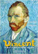 Vincent - La vie et la mort de Vincent Van Gogh