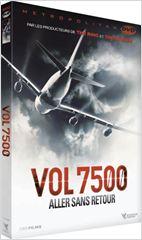 Vol 7500 : aller sans retour affiche