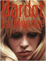 Bardot, la méprise affiche