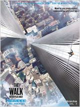 The Walk – Rêver Plus Haut