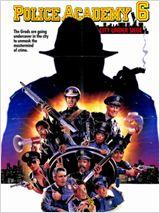 Regarder film Police Academy 6 : S.O.S. Ville en état de choc streaming