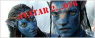 """""""Avatar 2"""" repoussé [... ou pas. MISE A JOUR]"""