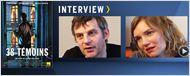 """""""38 témoins"""" : la parole est à Lucas Belvaux et Sophie Quinton ! [VIDEO]"""