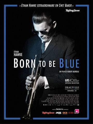Born To Be Blue french hdlight 720p 1080p