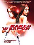 film Naked weapon en streaming