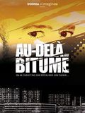 film Au-delà du bitume en streaming