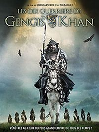 Les Dix guerriers de Gengis Khan streaming français