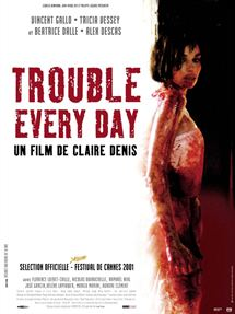 Trouble Every Day en streaming