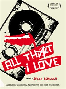 All That I Love