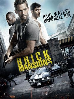regarder Brick Mansions en streaming
