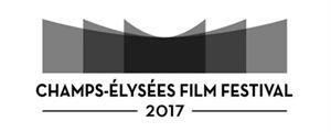 Champs-Elysées Film Festival 2017 : une compétition française pour la prochaine édition