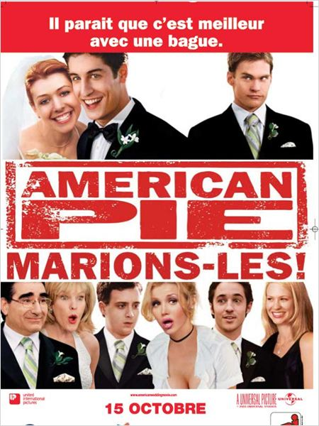 American pie : marions-les ! : affiche Jason Biggs, Jesse Dylan, Seann William Scott