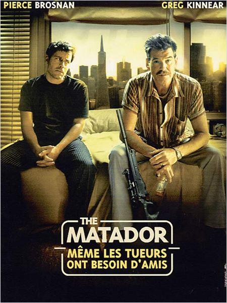 The Matador - même les tueurs ont besoin d'amis