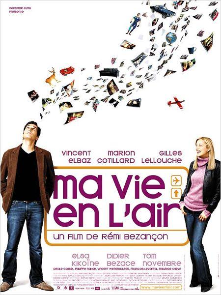 Ma vie en l'air : affiche Rémi Bezançon