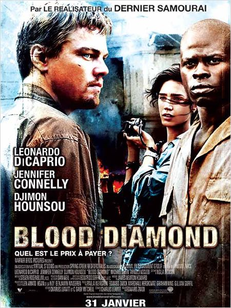Blood Diamond : Affiche Djimon Hounsou, Edward Zwick, Jennifer Connelly, Leonardo DiCaprio