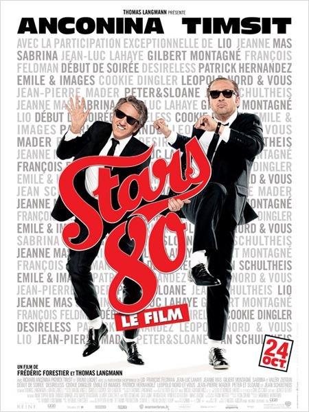 Stars 80 : Affiche Fr&#233;d&#233;ric Forestier, Patrick Timsit, Richard Anconina