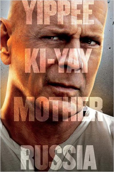 Die Hard : belle journe pour mourir : affiche